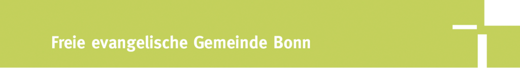FeG   Freie evangelische Gemeinde Bonn - Evangelische